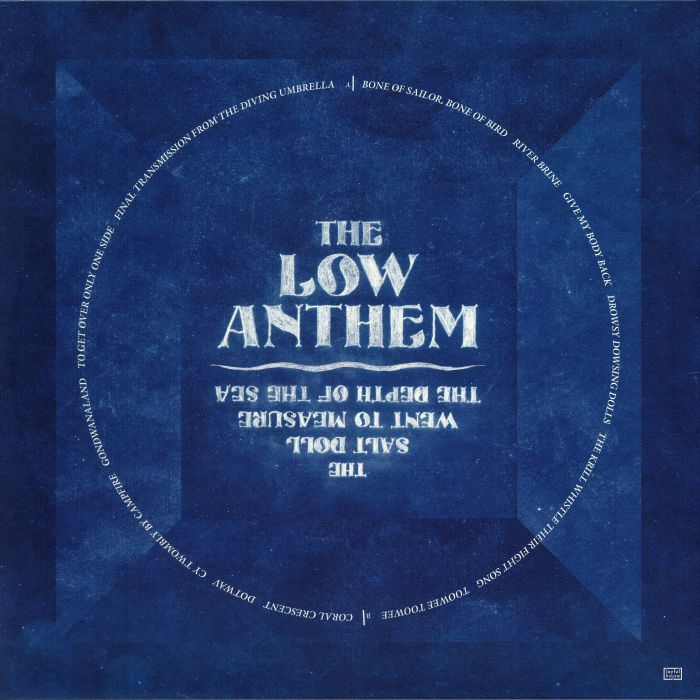 LOW ANTHEM, The - The Salt Doll Went To Measure The Depth Of The Sea