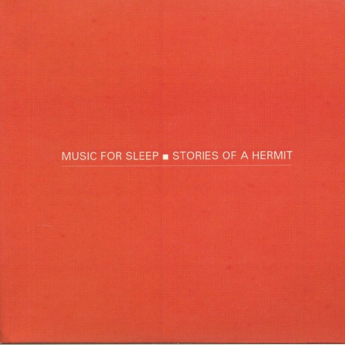MUSIC FOR SLEEP - Stories Of A Hermit