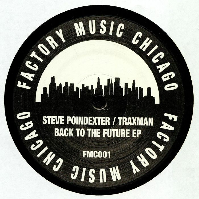 POINDEXTER, Steve/TRAXMAN/ARMANDO - Back To The Future EP