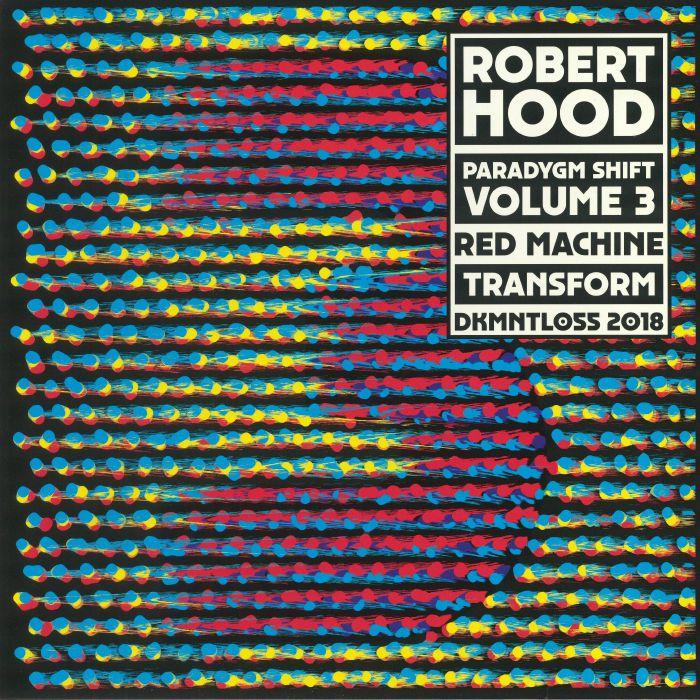 HOOD, Robert - Paradygm Shift Volume 3