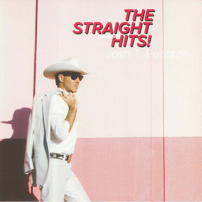 PEARSON, Josh T - The Straight Hits!