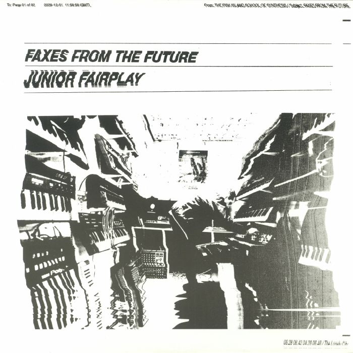 JUNIOR FAIRPLAY - Faxes From The Future (feat Roy Of The Ravers remix)