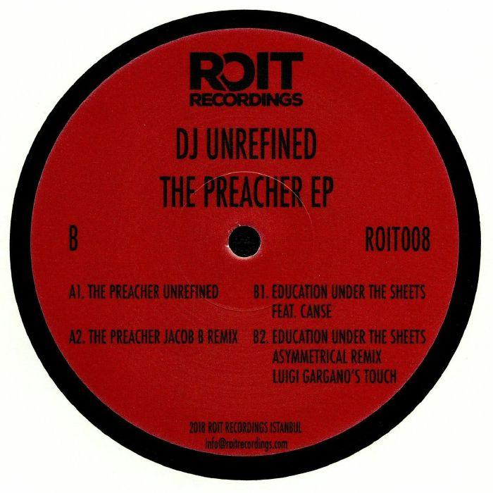DJ UNREFINED - The Preacher EP