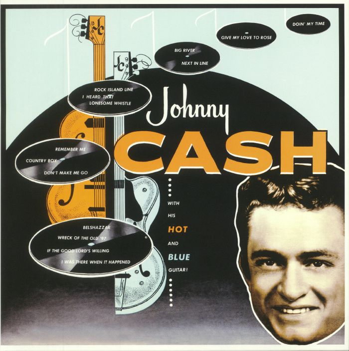 CASH, Johnny - With His Hot & Blue Guitar!
