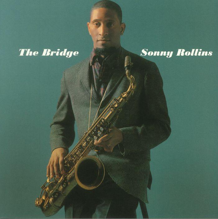 ROLLINS, Sonny - The Bridge