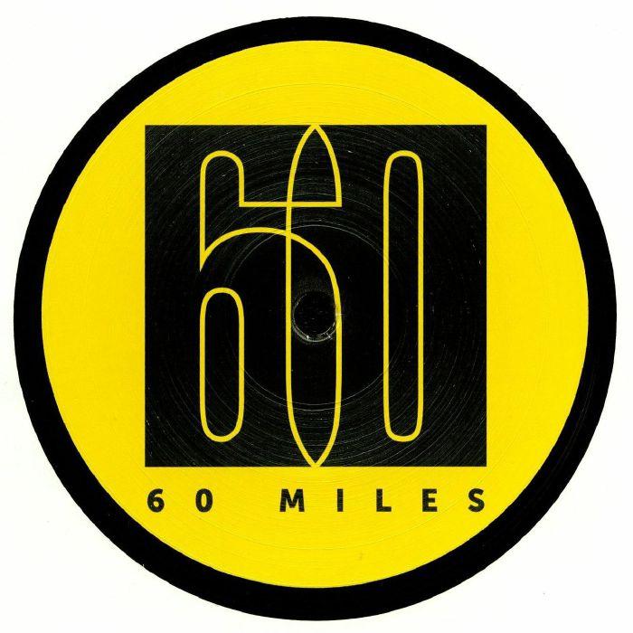60 MILES - Satisfy