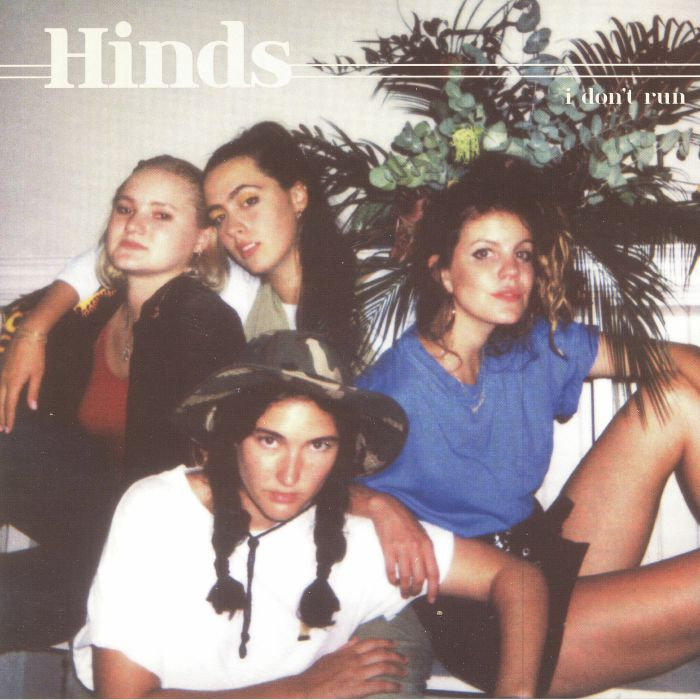 HINDS - I Don't Run
