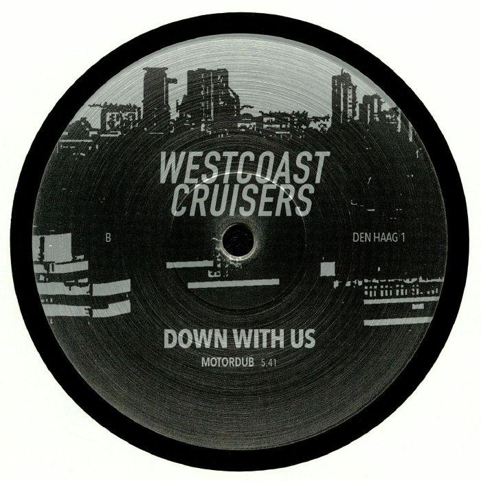 WESTCOAST CRUISERS - Down With Us