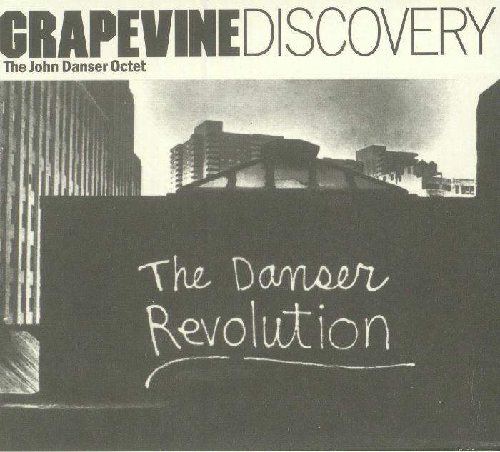 JOHN DANSER OCTET, The - The Danser Revolution (reissue)