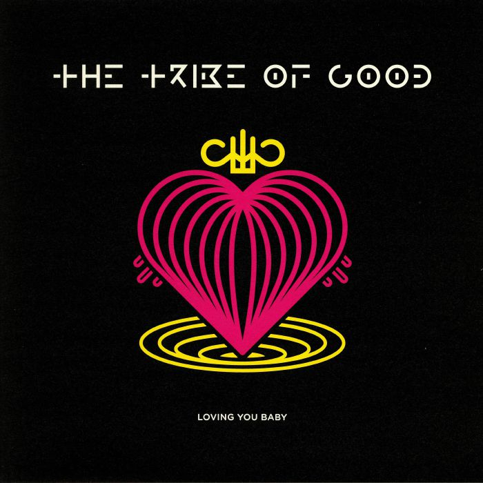 TRIBE OF GOOD, The - Loving You Baby