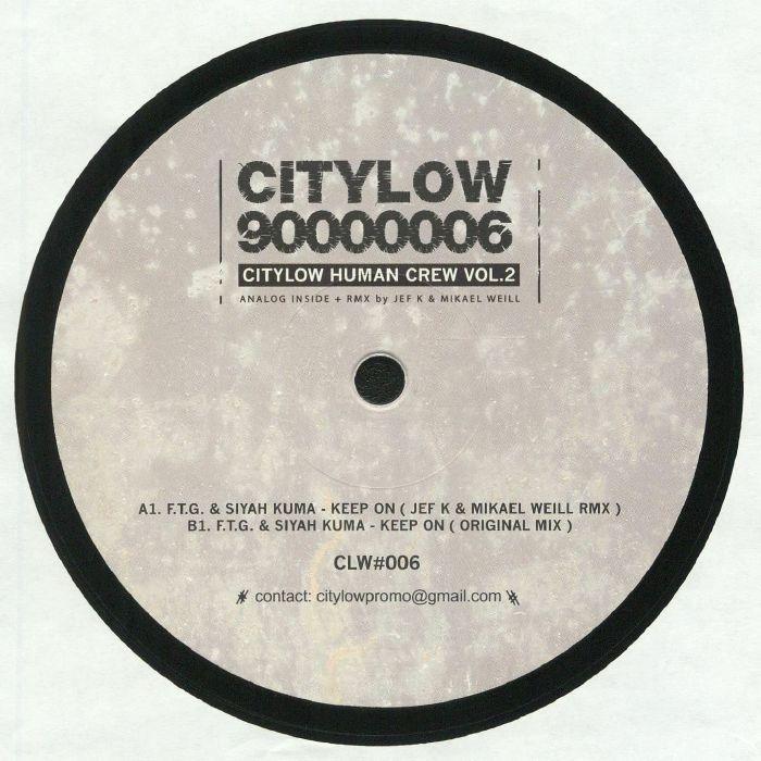 FTG/SIYAH KUMA - Citylow Human Crew Vol 2