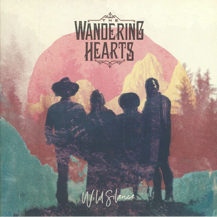 WANDERING HEARTS, The - Wild Silence