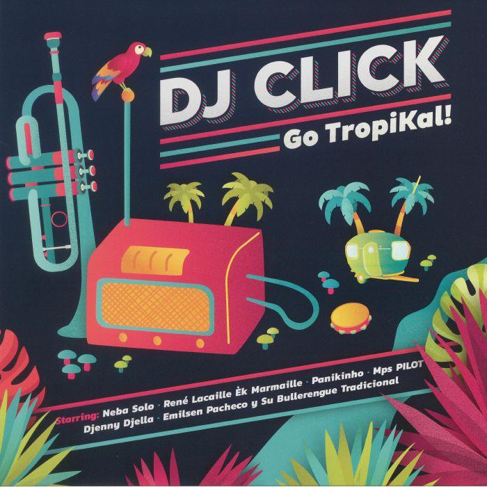 DJ CLICK/VARIOUS - Go Tropikal