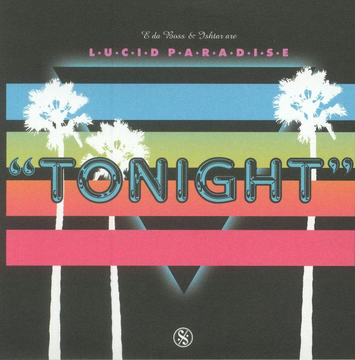 LUCID PARADISE AKA MYRON & E/PENDLETONS - Tonight