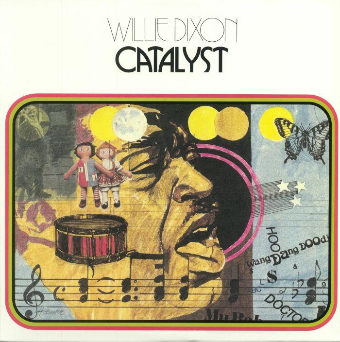 DIXON, Willie - Catalyst (reissue)