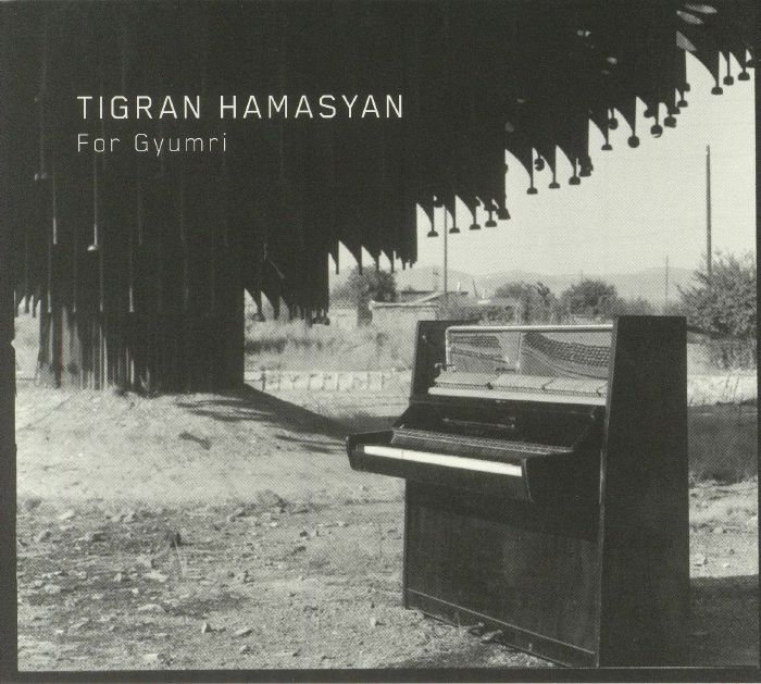 HAMASYAN, Tigran - For Gyumri