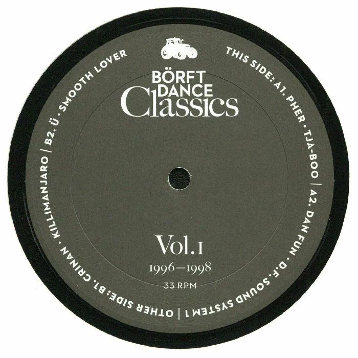 PHER/DAN FUN/CRINAN/U - Borft Dance Classics Vol 1: 1996-1998