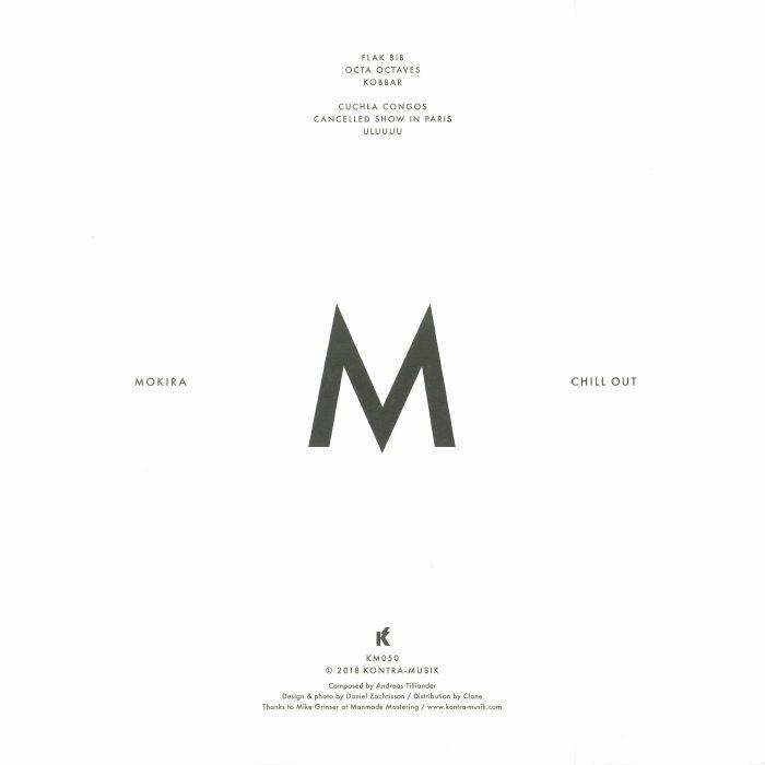MOKIRA - Chill Out