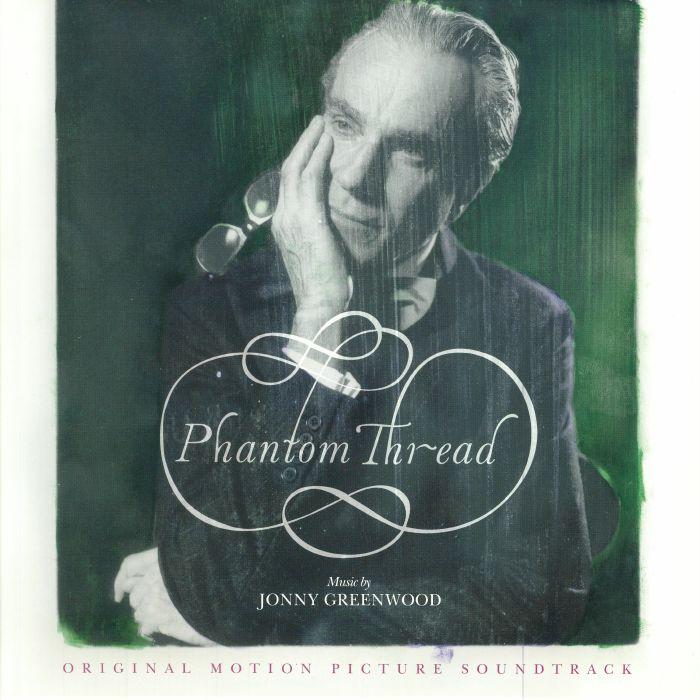 GREENWOOD, Jonny - Phantom Thread (Soundtrack)