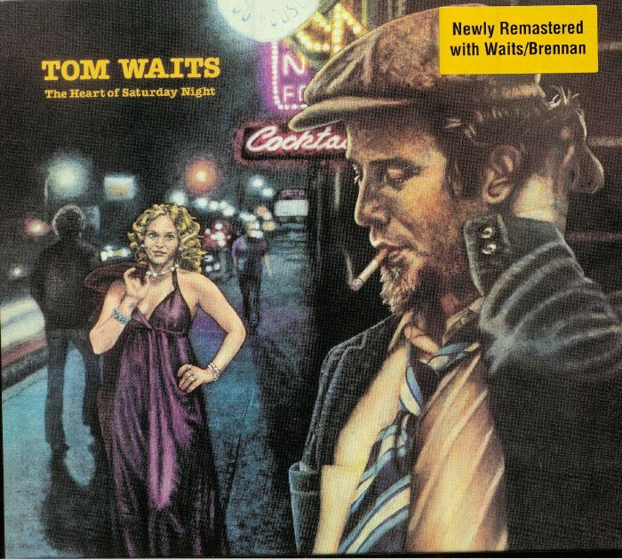 WAITS, Tom - The Heart Of Saturday Night (remastered)