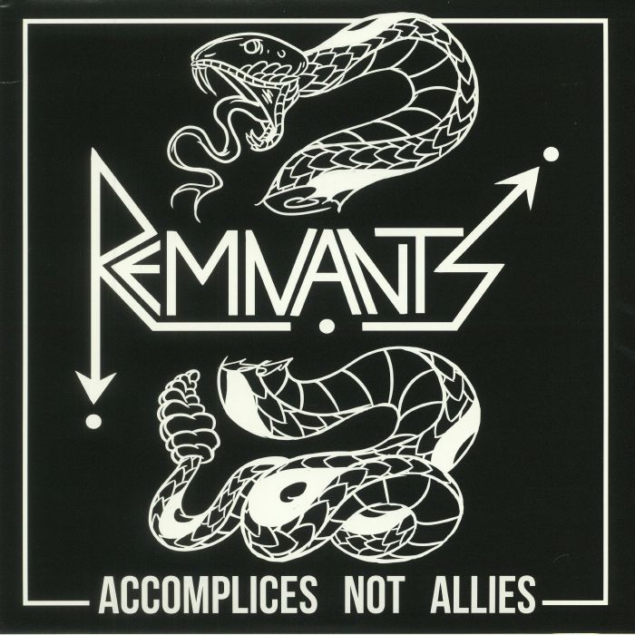 REMNANTS - Accomplices Not Allies
