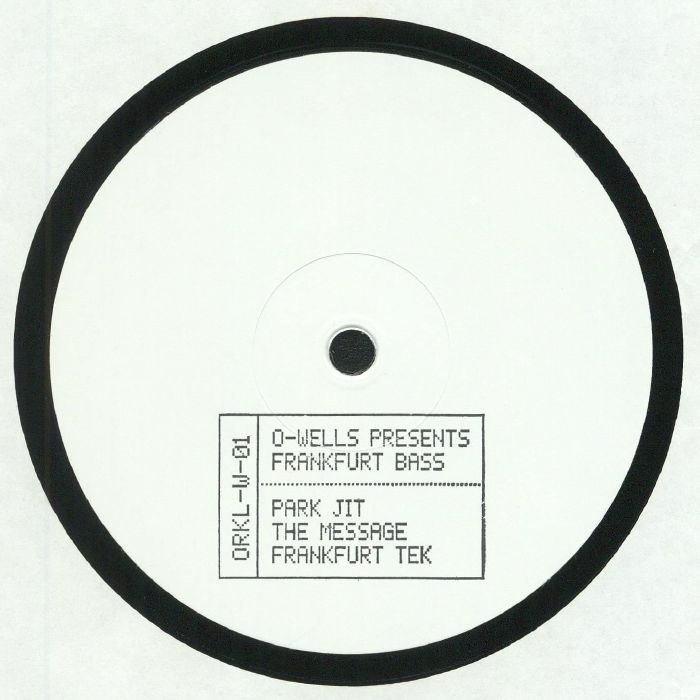 O WELLS - Frankfurt Bass