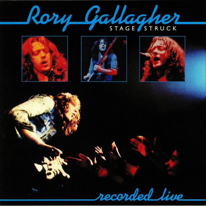GALLAGHER, Rory - Stage Struck (remastered)