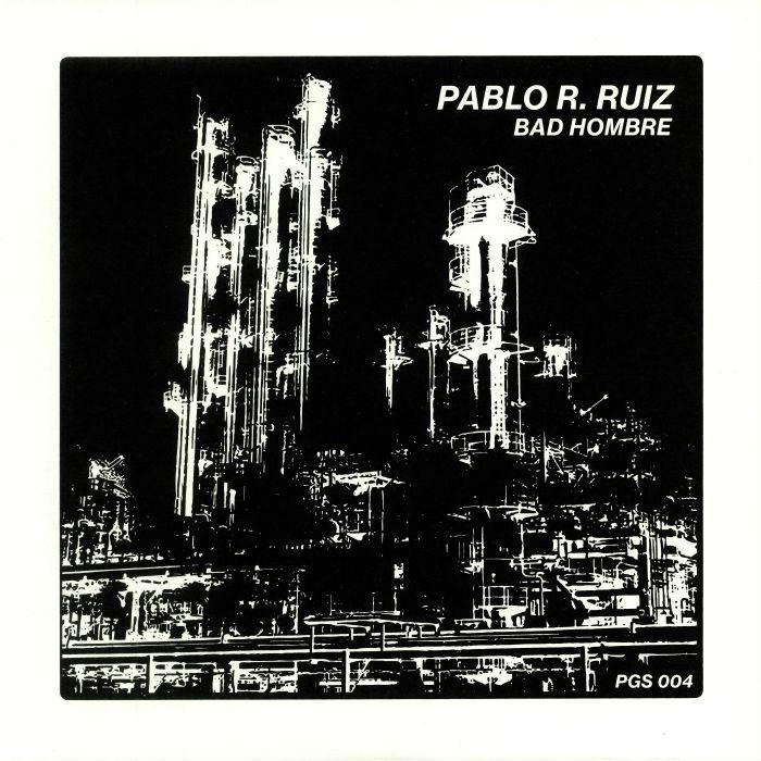 RUIZ, Pablo R - Bad Hombre