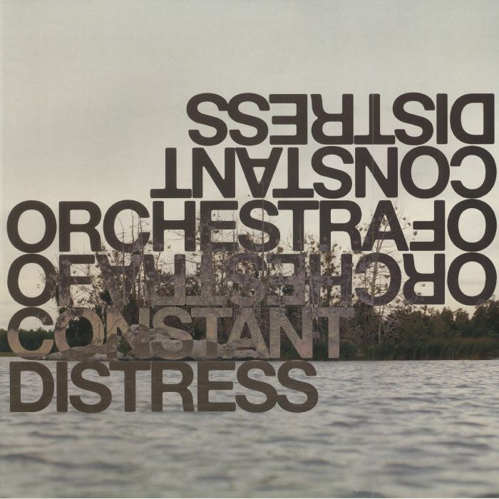 ORCHESTRA OF CONSTANT DISTRESS - Distress Test