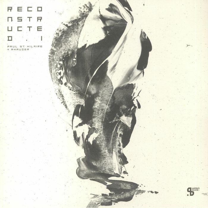 Paul St Hilaire/rhauder Reconstructed I (cobblestone Jazz & Amorf Mixes) Vinyl At Juno Records.