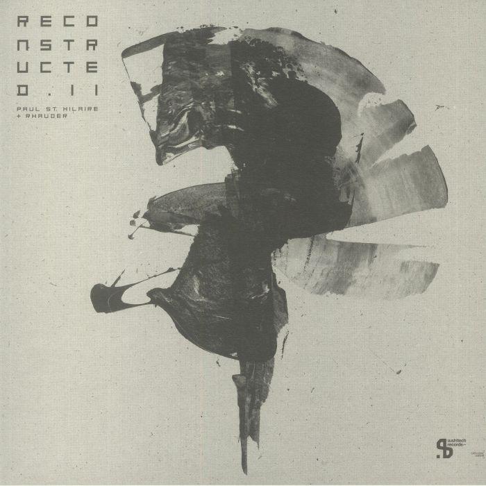 Paul St Hilaire/rhauder Reconstructed Ii (ion Ludwig, Steve O Sullivan, & Melchior Productions Ltd Mixes) Vinyl At Juno Records.