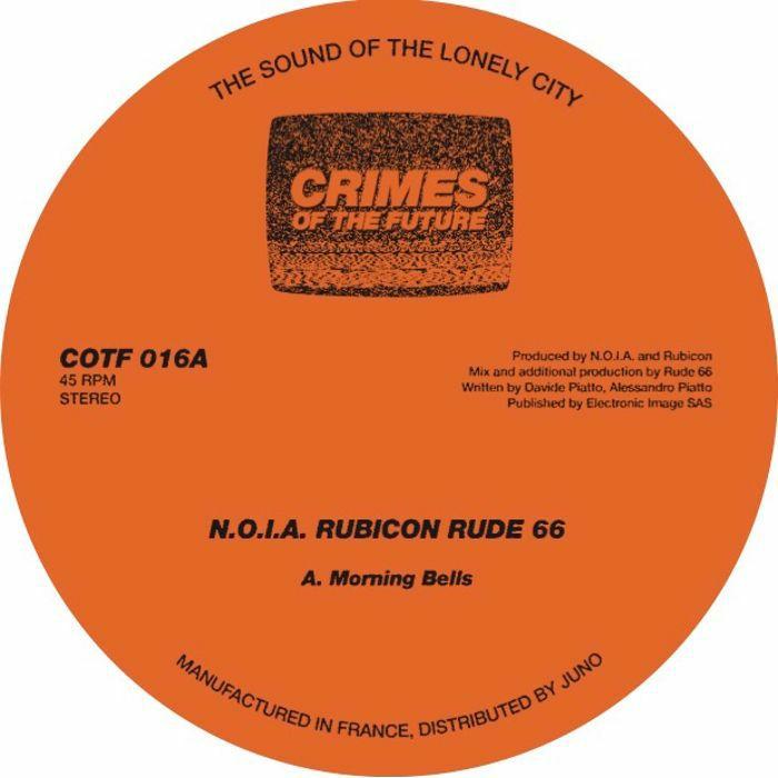 NOIA/RUBICON/RUDE 66 - Morning Bells