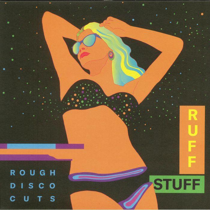 RUFF STUFF - Rough Disco Cuts