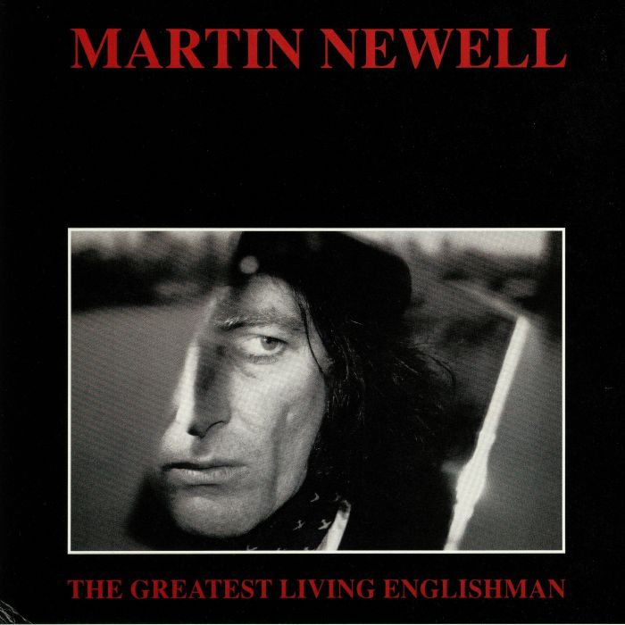 NEWELL, Martin - The Greatest Living Englishman: 25th Anniversary Edition