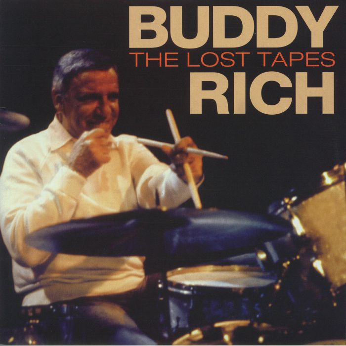RICH, Buddy - The Lost Tapes