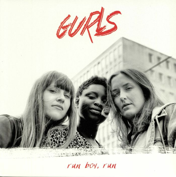 GURLS - Run Boy Run
