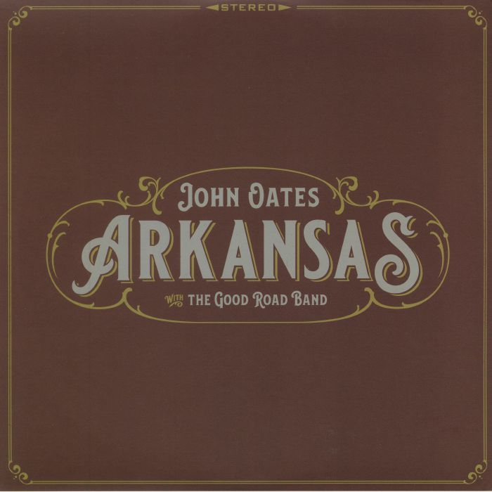 OATES, John with THE GOOD ROAD BAND - Arkansas