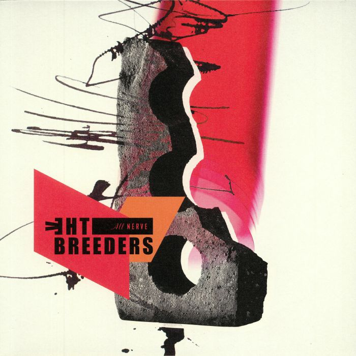 BREEDERS, The - All Nerve