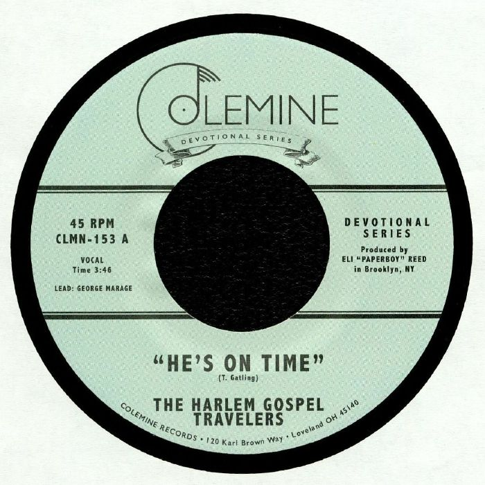 HARLEM GOSPEL TRAVELERS, The - He's On Time