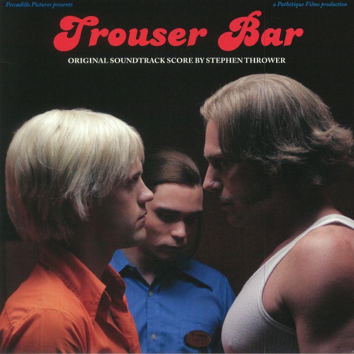 THROWER, Stephen - Trouser Bar (Soundtrack)