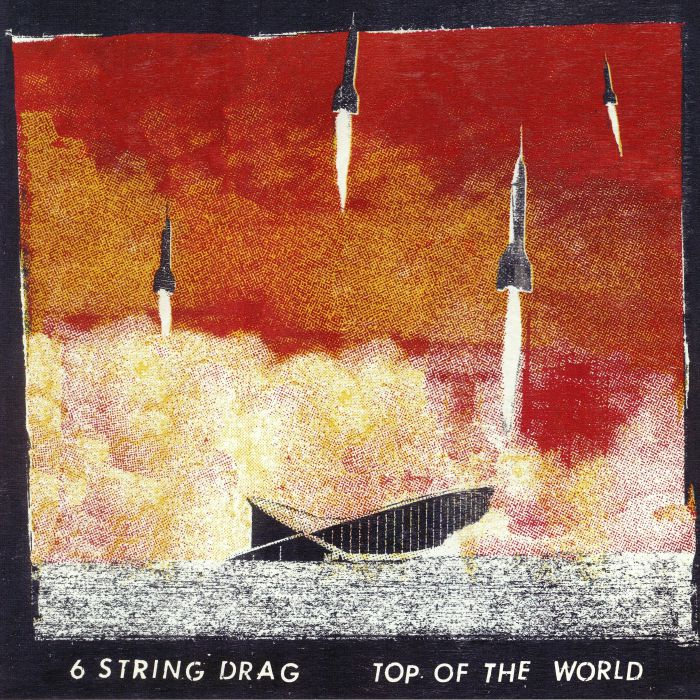 6 STRING DRAG - Top Of The World