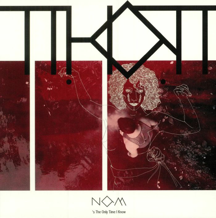 THOT - Now's The Only Time I Know
