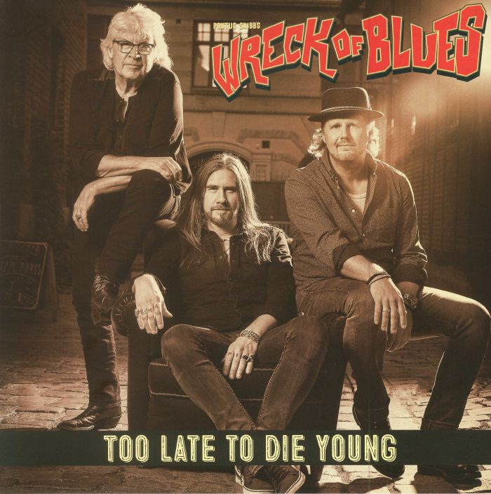 PONTUS SNIBB'S WRECK OF BLUES - Too Late To Die Young