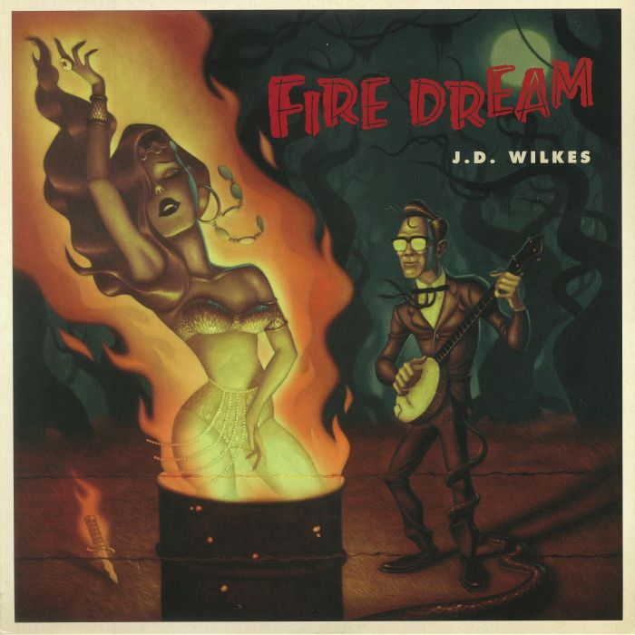 WILKES, JD - Fire Dream