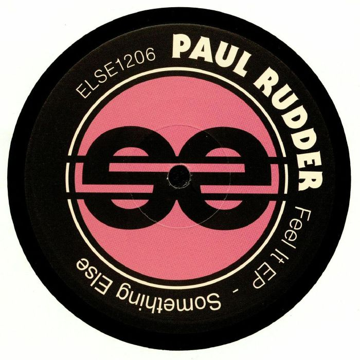 RUDDER, Paul - Feel It EP