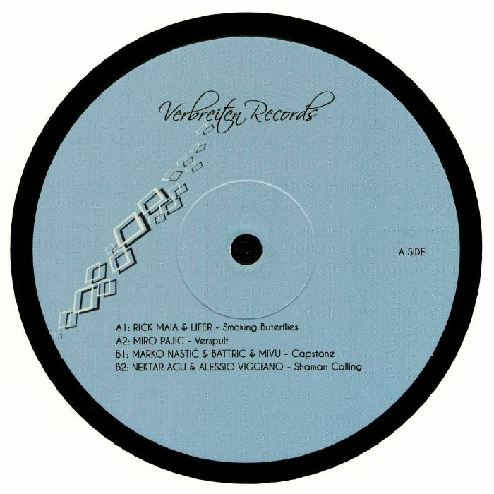 MAIA, Rick/LIFER/MIRO PAJIC/MARKO NASTIC/BATTRIC/MIVU/NEKTAR AGU/ALESSIO VIGGIANO - Verbreiten Records 01