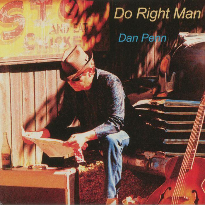 PENN, Dan - Do Right Man