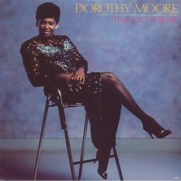 MOORE, Dorothy - Time Out For Me