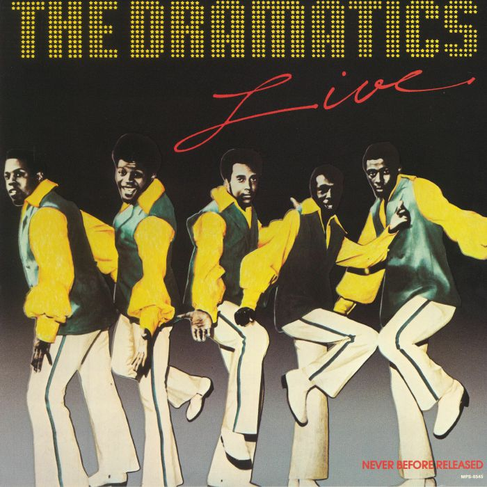 DRAMATICS, The - The Dramatics Live