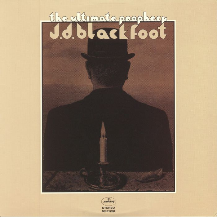 JD BLACKFOOT - The Ultimate Prophecy